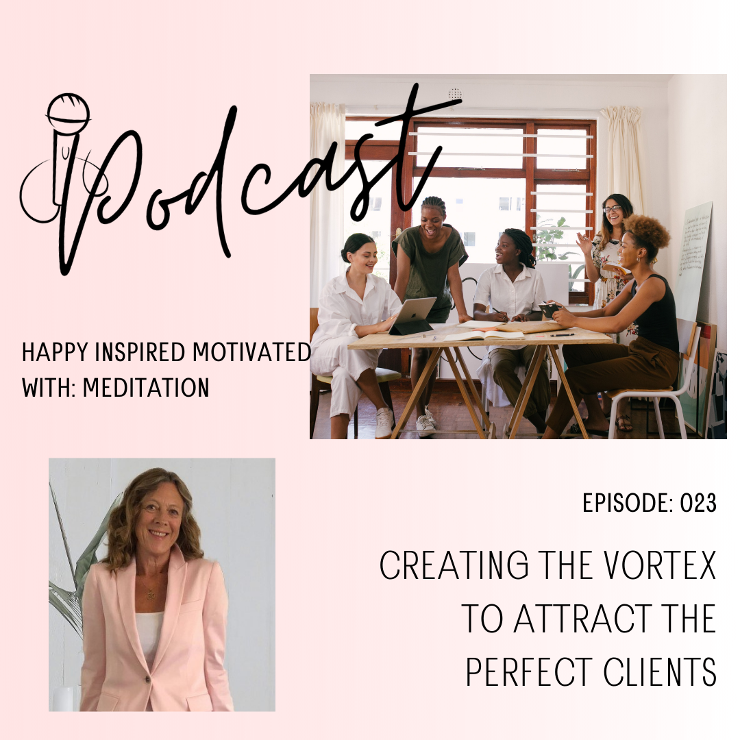 Creating the vortex to attract the perfect clients