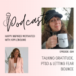 Talking gratitude, PTSD & letting fear bounce