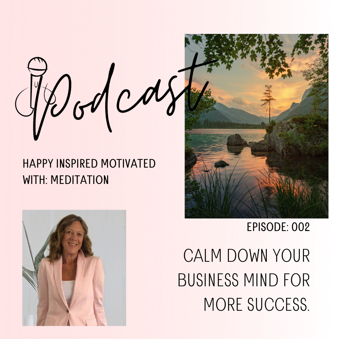 Calm down your business mind for more success