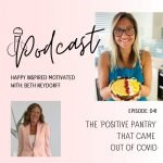 The positive pantry that came out of Covid