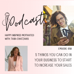 5 things you can do in your business to start to increase your sales