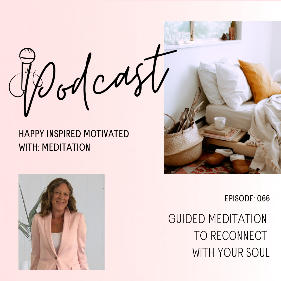 episode 66 Happy Inspired Motivated Podcast