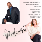 Robert Riopel on tapping into your inner powerful self