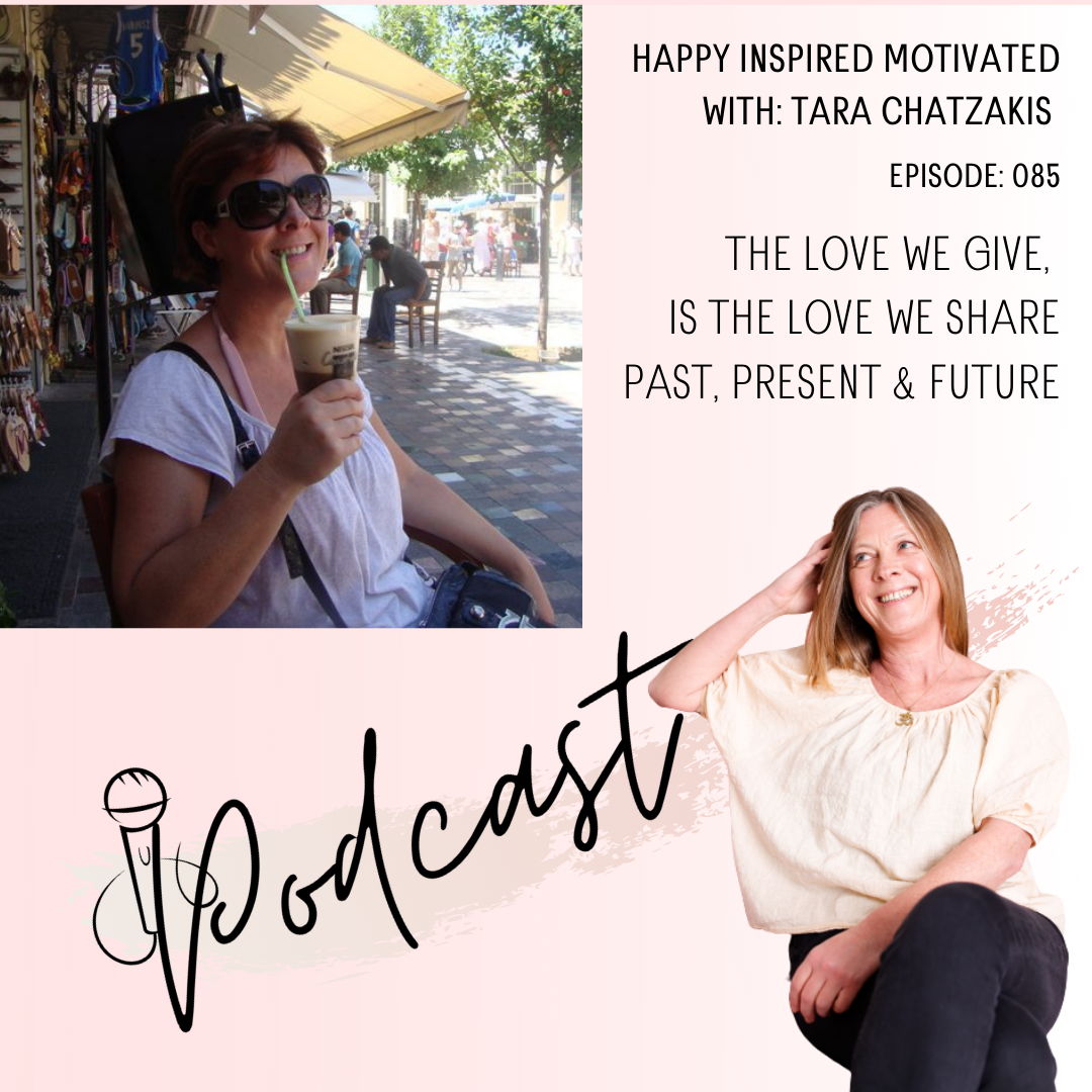 episode 85 the love you give happy inspired motivated