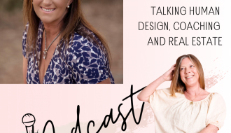 Melissa Kirk, talking human design, coaching and real estate episode 91 happy inspired motivated Podcast