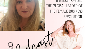 Helen Adams 8 weeks to £12K, the Global leader of the Female Business Revolution. episode 99 happy inspired motivated Podcast
