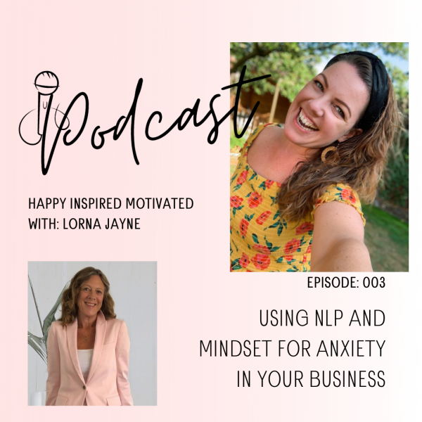 Using NLP and Mindset for Anxiety in your Business